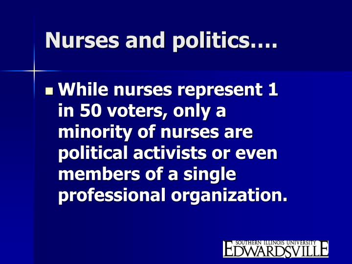 Nurses and politics….