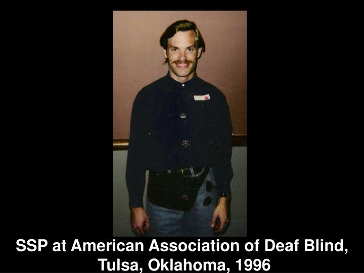 SSP at American Association of Deaf Blind,