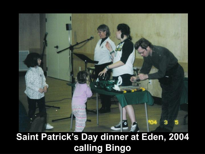 Saint Patrick's Day dinner at Eden, 2004