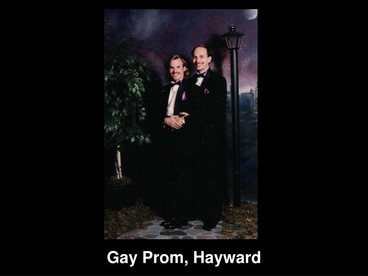 Gay Prom, Hayward
