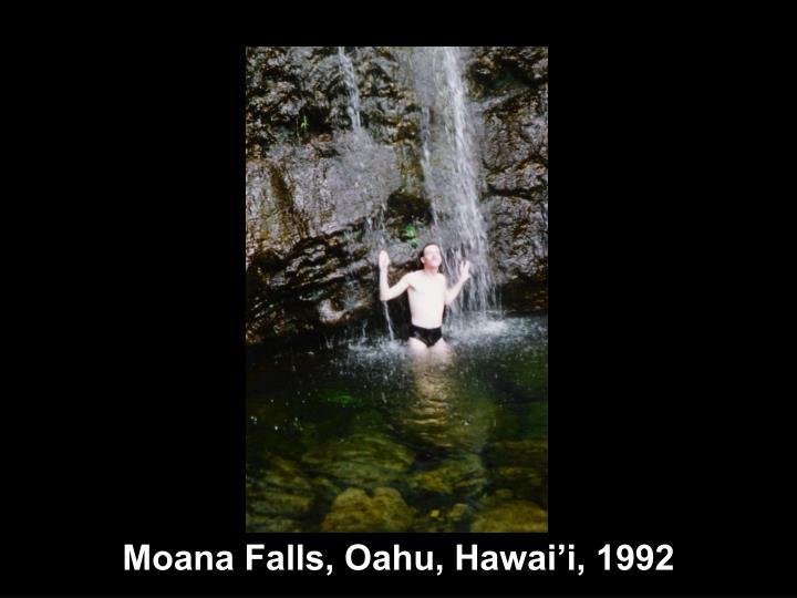 Moana Falls, Oahu, Hawai'i, 1992