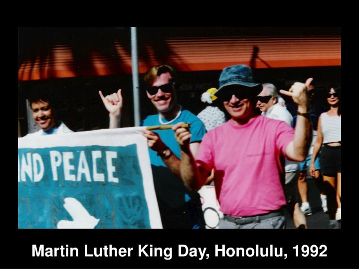 Martin Luther King Day, Honolulu, 1992