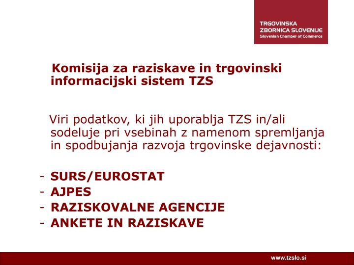 Komisija za raziskave in trgovinski informacijski sistem TZS