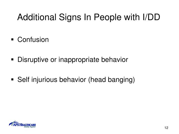 Additional Signs In People with I/DD