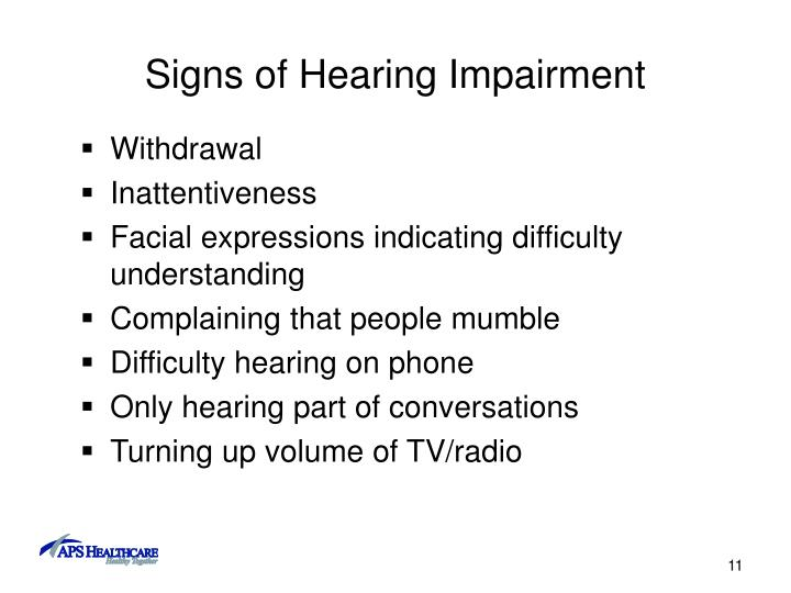 Signs of Hearing Impairment