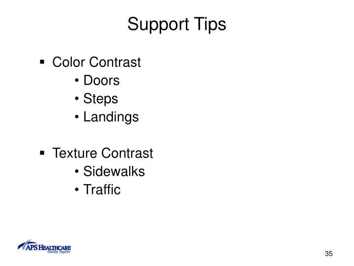 Support Tips