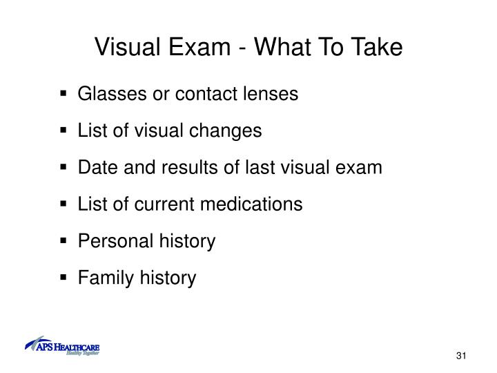 Visual Exam - What To Take