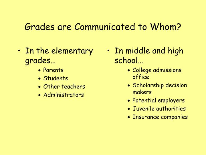 In the elementary grades…