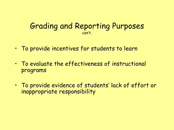 Grading and Reporting Purposes