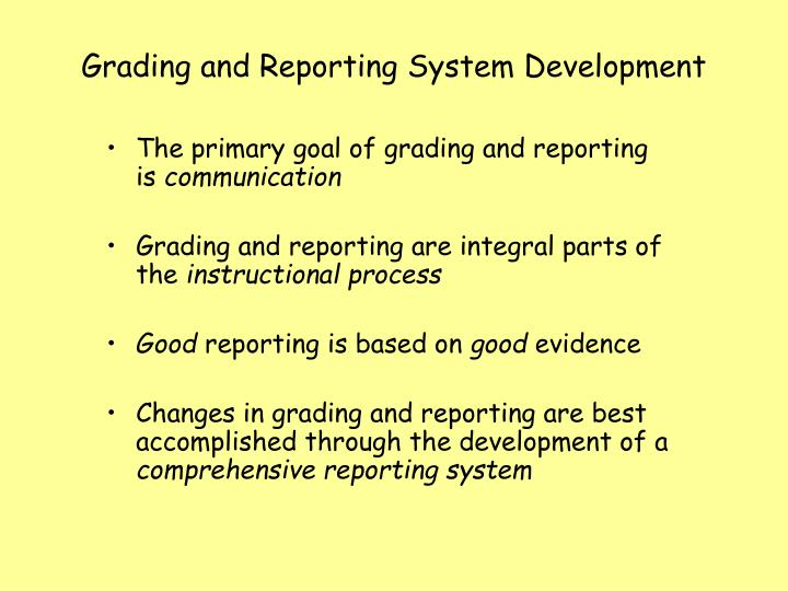 Grading and Reporting System Development