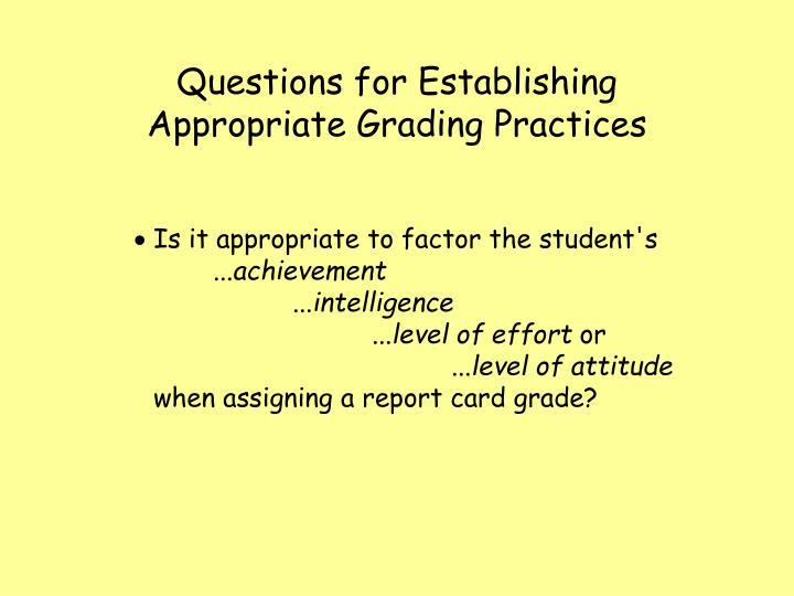 Questions for Establishing