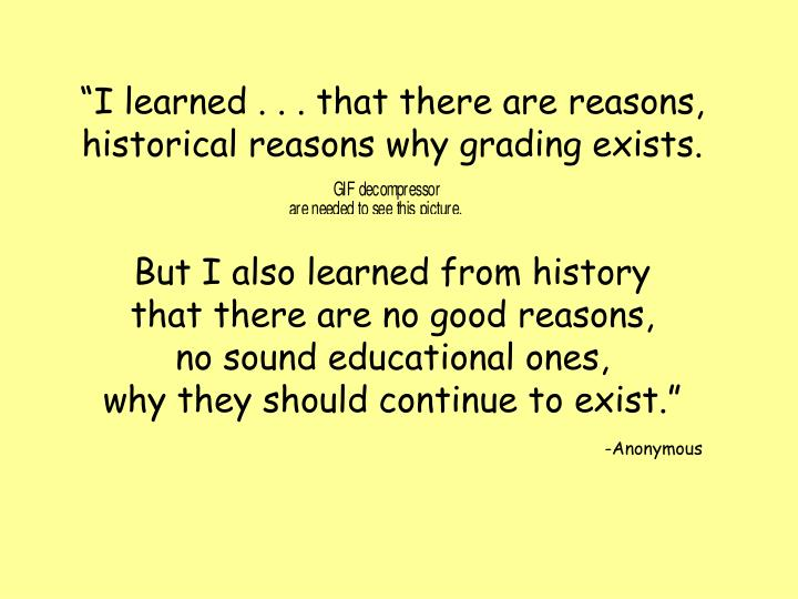 """I learned . . . that there are reasons,"