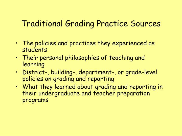 Traditional Grading Practice Sources