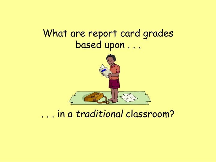 What are report card grades