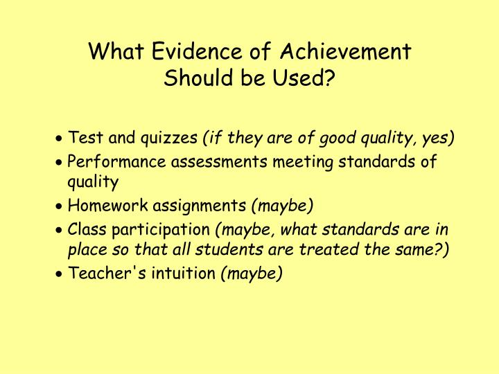 What Evidence of Achievement