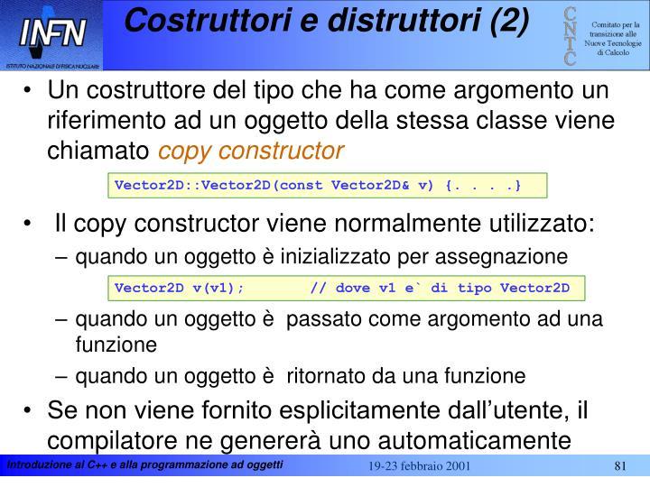 Costruttori e distruttori (2)