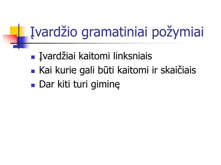 Įvardžio gramatiniai požymiai