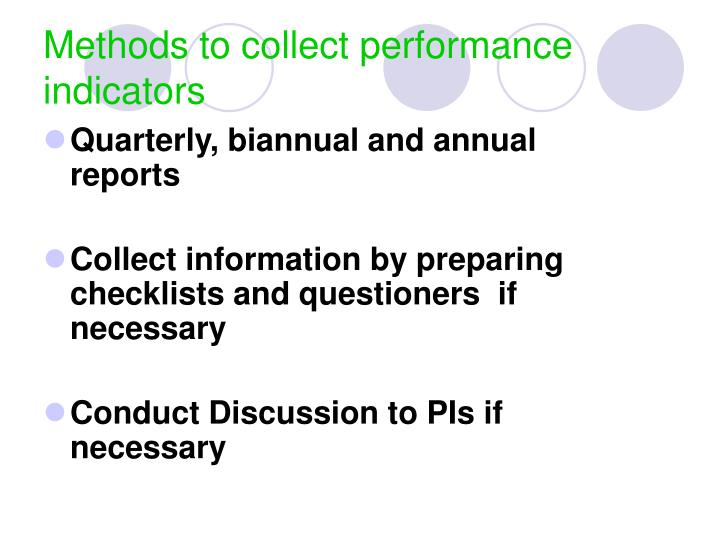 Methods to collect performance indicators