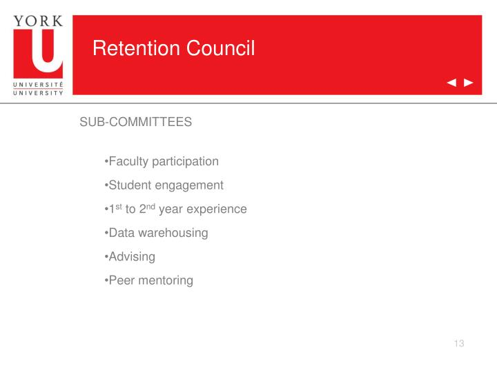 Retention Council