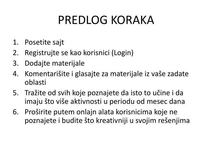 PREDLOG KORAKA