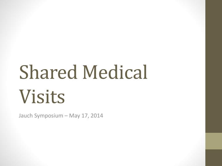 Shared medical visits