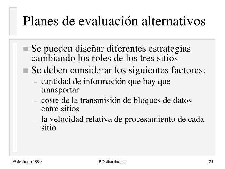 Planes de evaluación alternativos