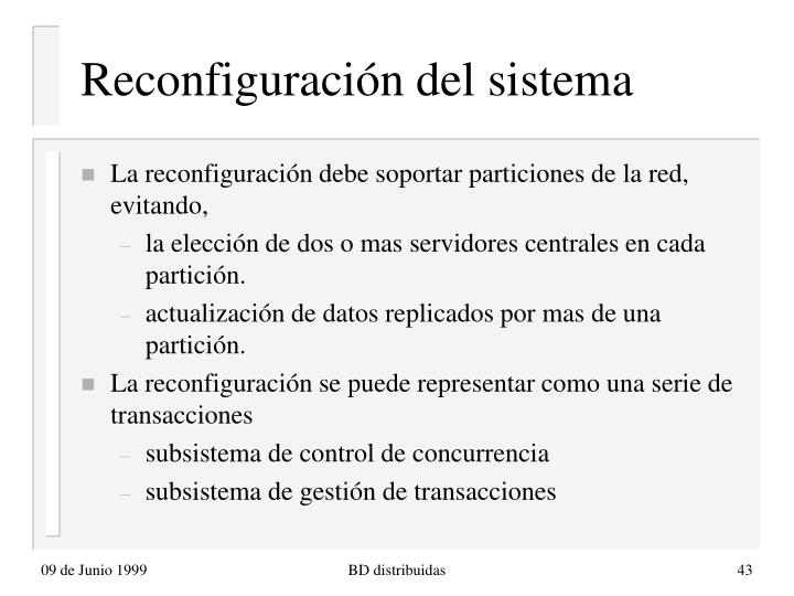 Reconfiguración del sistema