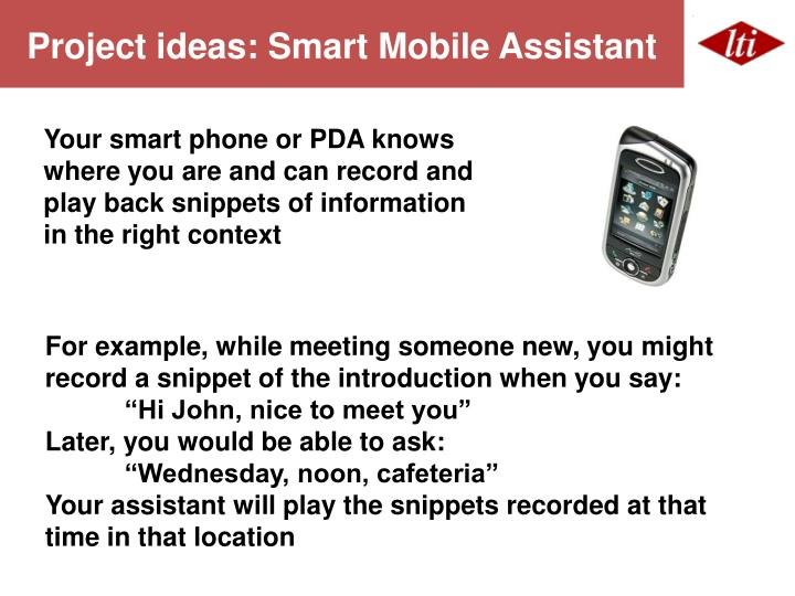 Project ideas: Smart Mobile Assistant