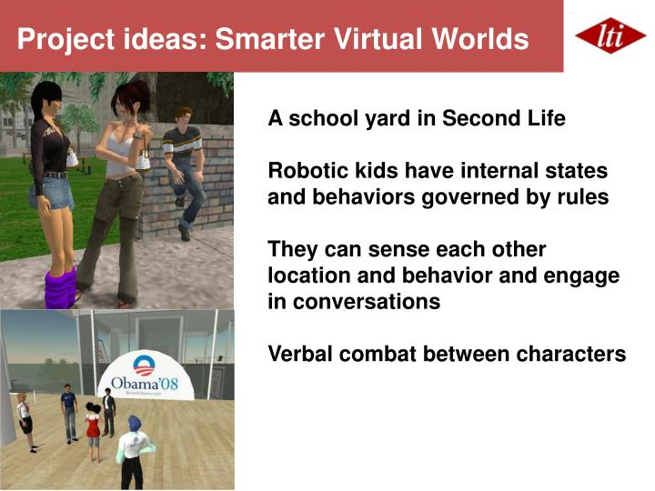 Project ideas: Smarter Virtual Worlds