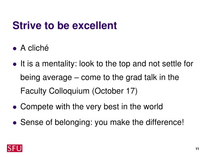 Strive to be excellent