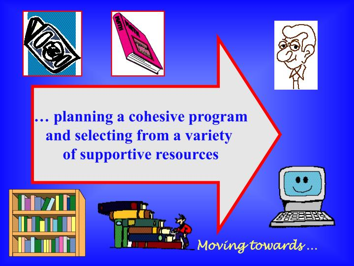 … planning a cohesive program