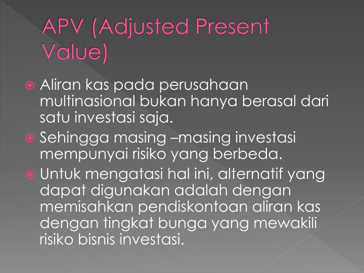 APV (Adjusted Present Value)
