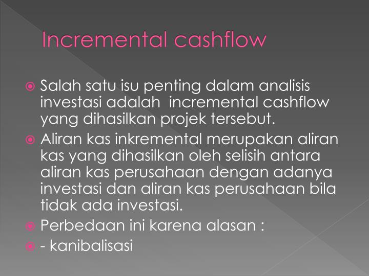 Incremental cashflow