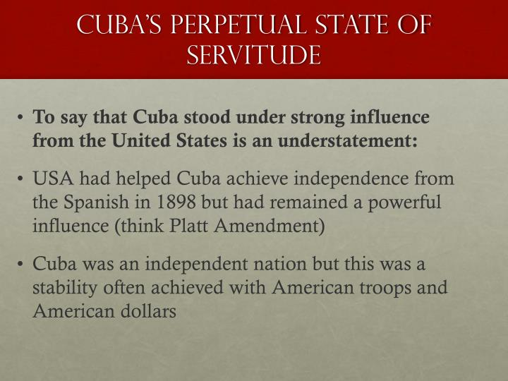 Cuba's Perpetual State of Servitude