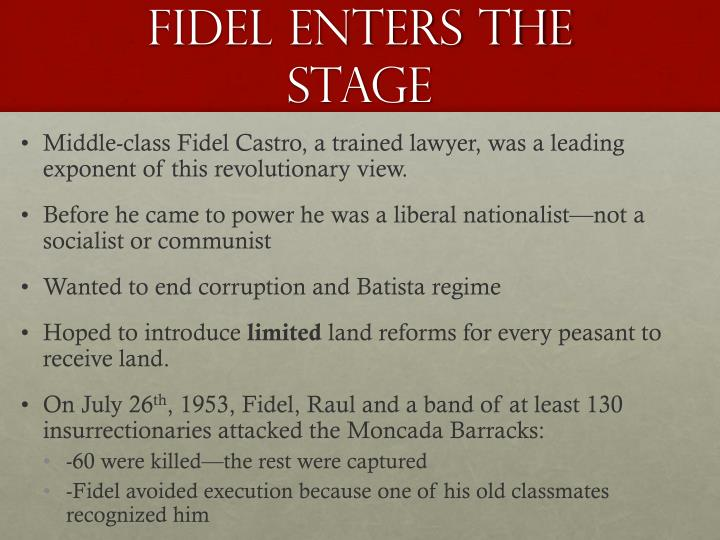 Fidel Enters the Stage