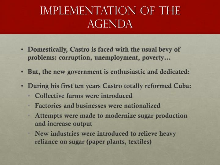 Implementation of the Agenda