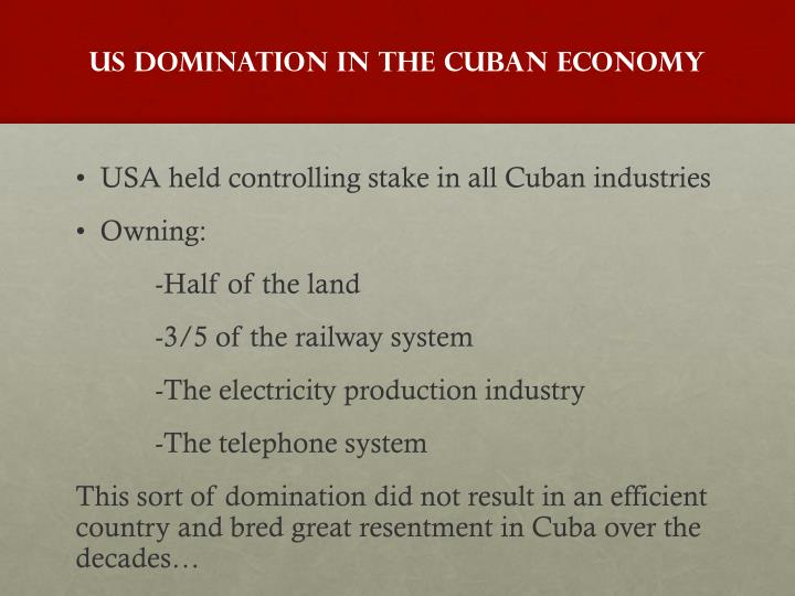 US Domination in the Cuban Economy