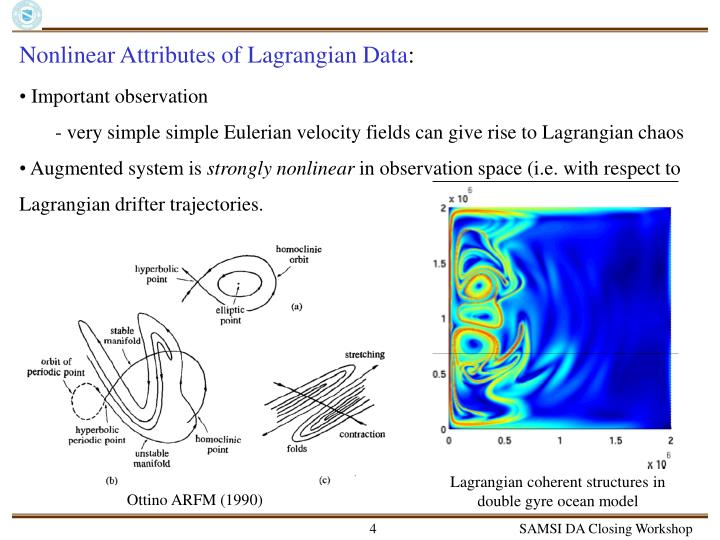 Nonlinear Attributes of Lagrangian Data