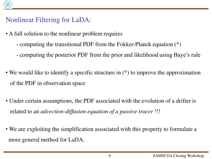 Nonlinear Filtering for LaDA: