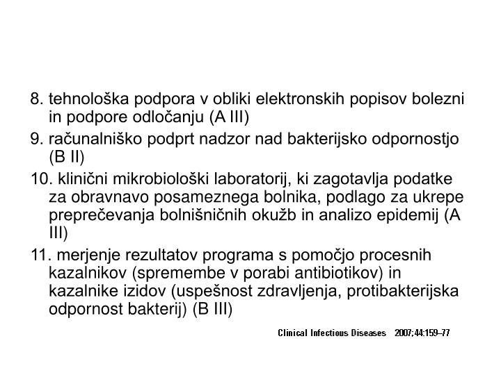 8. tehnološka podpora v obliki elektronskih popisov bolezni in podpore odločanju (A III)