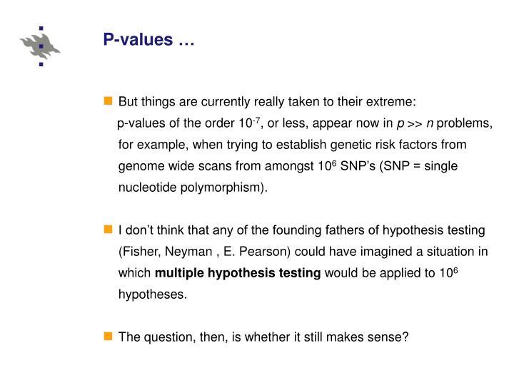 P-values …