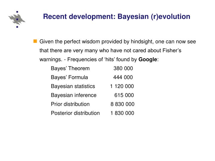 Recent development: Bayesian (r)evolution