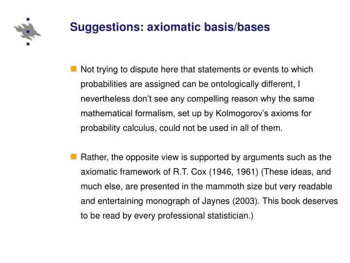 Suggestions: axiomatic basis/bases