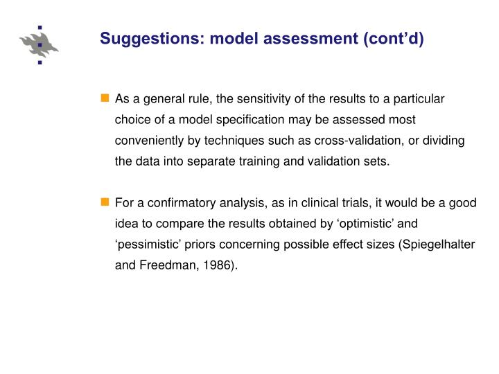 Suggestions: model assessment (cont'd)