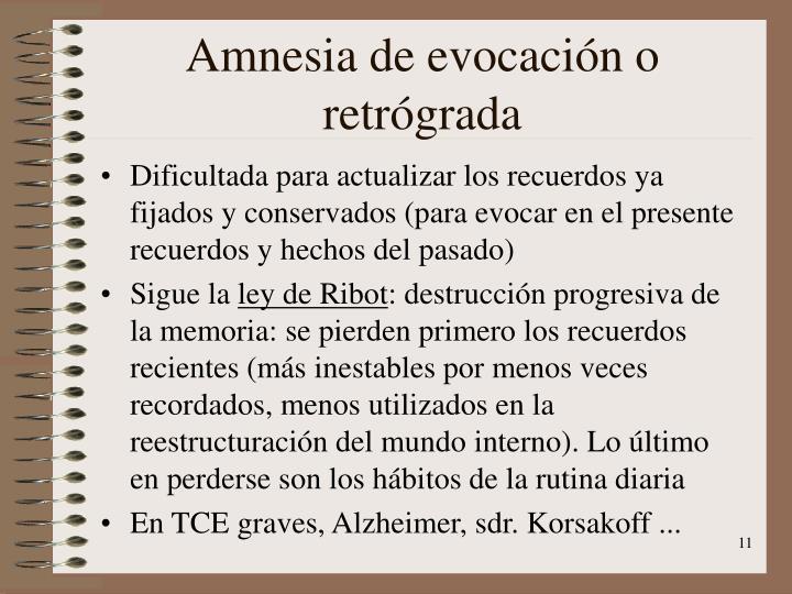 Amnesia de evocación o retrógrada