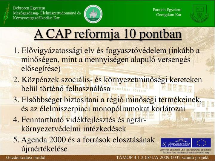 A CAP reformja 10 pontban