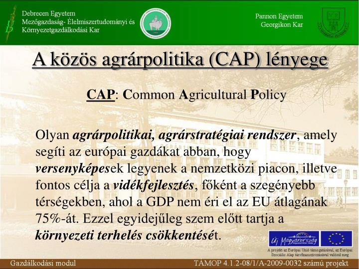 A közös agrárpolitika (CAP) lényege
