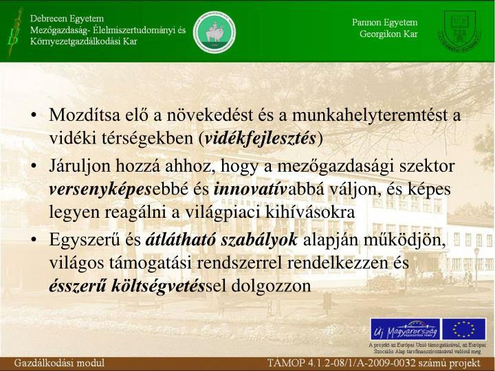 Mozdítsa elő a növekedést és a munkahelyteremtést a vidéki térségekben (