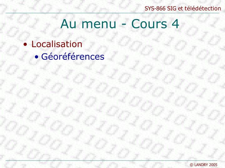Au menu - Cours 4