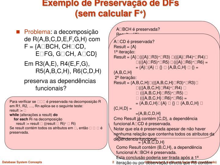 Exemplo de Preservação de DFs